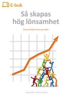 Så skapas hög lönsamhet : Lönsamhetens fyra grunder (e-bok)